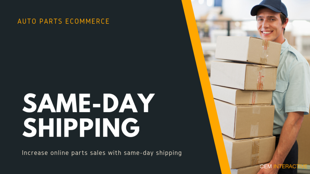 Auto Parts eCommerc Same-Day Shipping