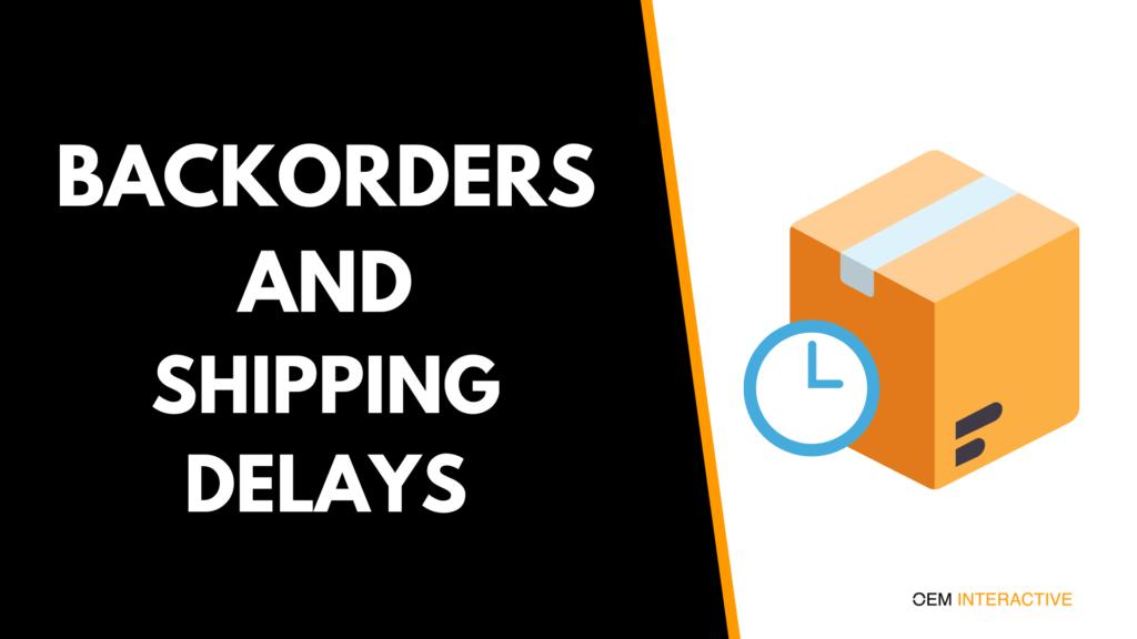 parts ecommerce, shipping delays, auto parts backorders